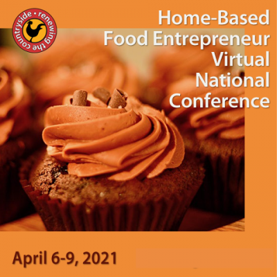 Virtual Conference Champions Cottage Food & Home-Based Food Entrepreneurs